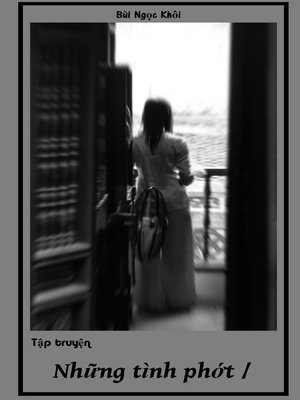 cover image of Tập truyện Những Tình Phớt