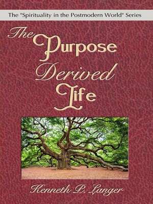 cover image of The Purpose Derived Life