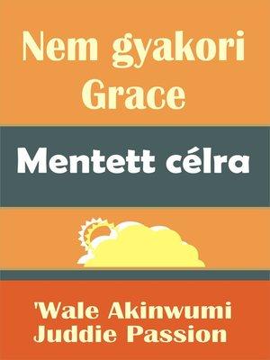 cover image of Nem gyakori Grace Mentett célra