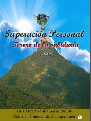 cover image of Superación Personal, Tesoro de la Sabiduría, Tomo I.