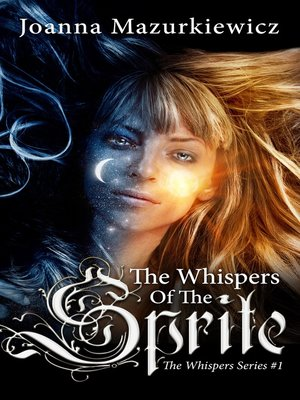 cover image of The Whispers of the Sprite (The Whispers Series #1)