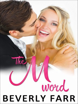 The M-word (Summer Wedding Series)