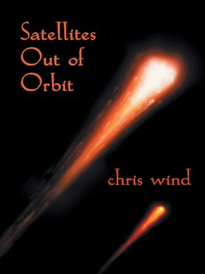 cover image of Satellites Out of Orbit