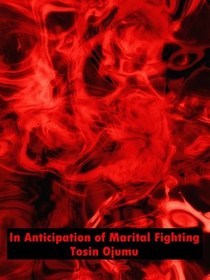 cover image of In Anticipation of Marital Fighting