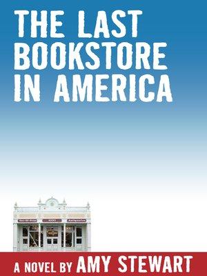 cover image of The Last Bookstore in America