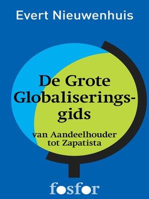 cover image of De Grote Globaliseringsgids