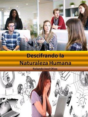 cover image of Descifrando la Naturaleza Humana