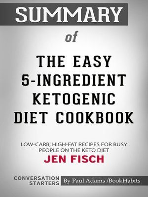 cover image of Summary of the Easy 5-Ingredient Ketogenic Diet Cookbook