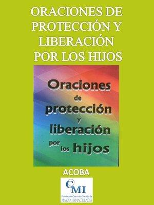 cover image of Oraciones de protección y liberación por los hijos