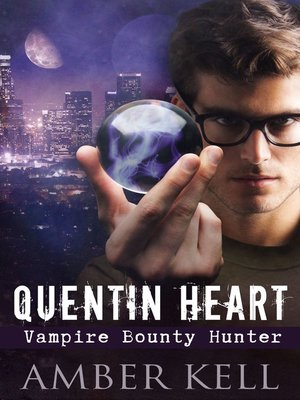 cover image of Quentin Heart, Vampire Bounty Hunter