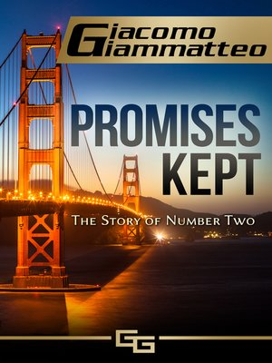cover image of Promises Kept, the Story of Number Two