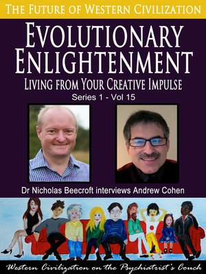 cover image of Evolutionary Enlightenment-Living from Your Creative Impulse (The Future of Western Civilization Series 1)