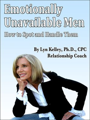 What causes emotionally unavailable men