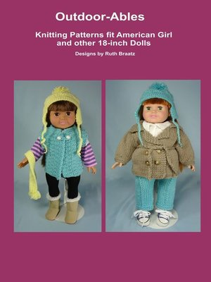 cover image of Outdoor-Ables, Knitting Patterns fit American Girl and other 18-Inch Dolls