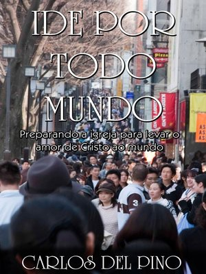 cover image of Ide por Todo Mundo