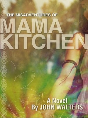 cover image of The Misadventures of Mama Kitchen