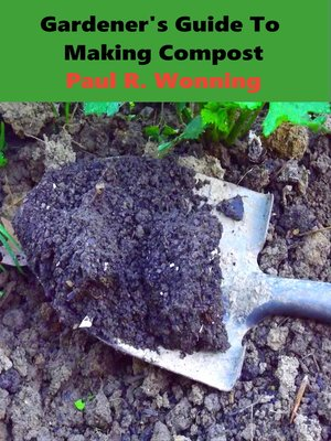 cover image of Gardener's Guide to Making Compost for the Garden