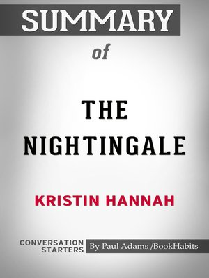 cover image of Summary of the Nightingale by Kristin Hannah / Conversation Starters
