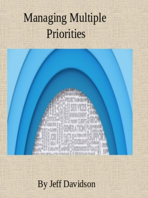 cover image of Managing Multiple Priorities