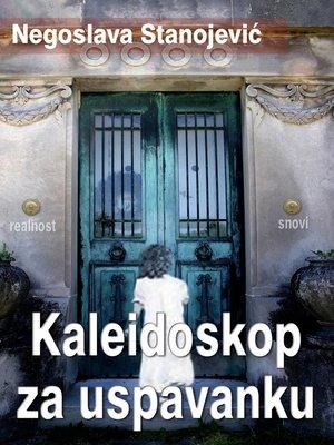 cover image of Kaleidoskop za uspavanku