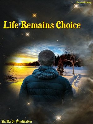 cover image of Life Remains Choice