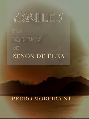 cover image of Aquiles Y La Tortuga De Zenón De Elea