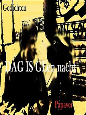 cover image of Dag is geen nacht