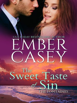 cover image of The Sweet Taste of Sin (The Fontaines #1)