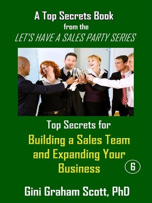 cover image of Top Secrets for Building a Sales Team and Expanding Your Business
