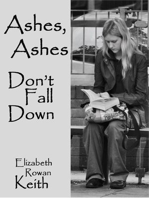 cover image of Ashes, Ashes, Don't Fall Down
