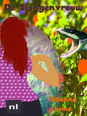 cover image of De slangenvrouw