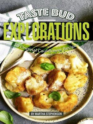 cover image of Taste Bud Explorations