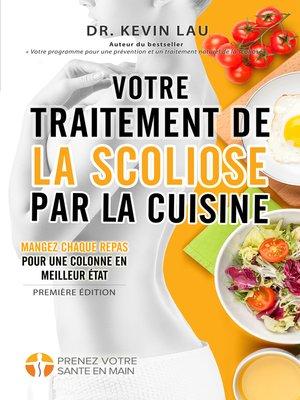 cover image of Votre traitement de la scoliose par la cuisine
