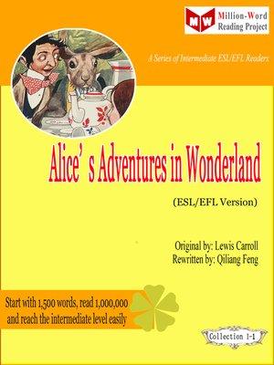 cover image of Alice's Adventures in Wonderland (ESL/EFL Version)