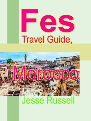 cover image of Fes Travel Guide, Morocco