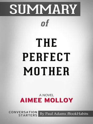 cover image of Summary of the Perfect Mother