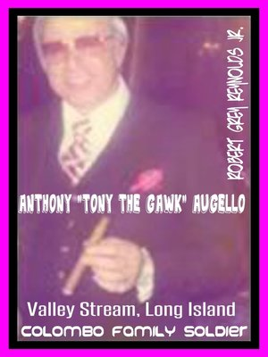 """cover image of Anthony """"Tony the Gawk"""" Augello Colombo Family Soldier"""