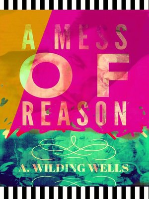 cover image of A Mess of Reason