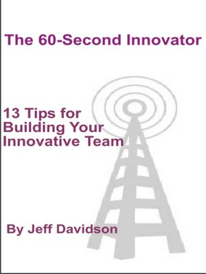 cover image of 13 Tips for Building Your Innovative Team