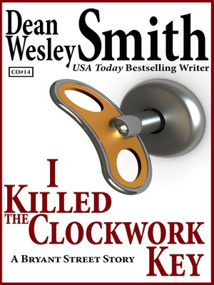 cover image of I Killed the Clockwork Key