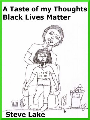 cover image of A Taste of My Thoughts Black Lives Matter