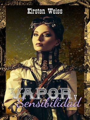 cover image of Vapor y Sensibilidad