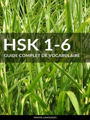 cover image of HSK 1-6 Guide Complet de Vocabulaire