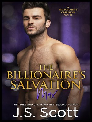 cover image of The Billionaire's Salvation (The Billionaire's Obsession ~ Max)