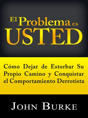 cover image of El Problema es Usted