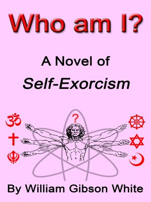 cover image of Who Am I? a Novel of Self-Exorcism