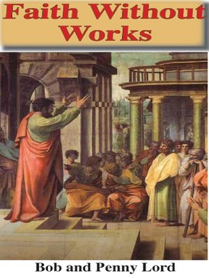 cover image of Faith Without Works