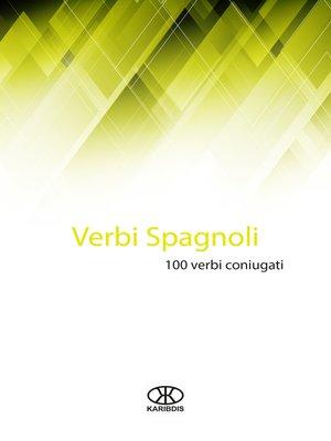 cover image of Verbi spagnoli (100 verbi coniugati)