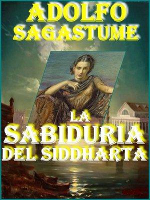 cover image of La Sabiduria del Siddharta