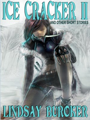 cover image of Ice Cracker II (and other stories)